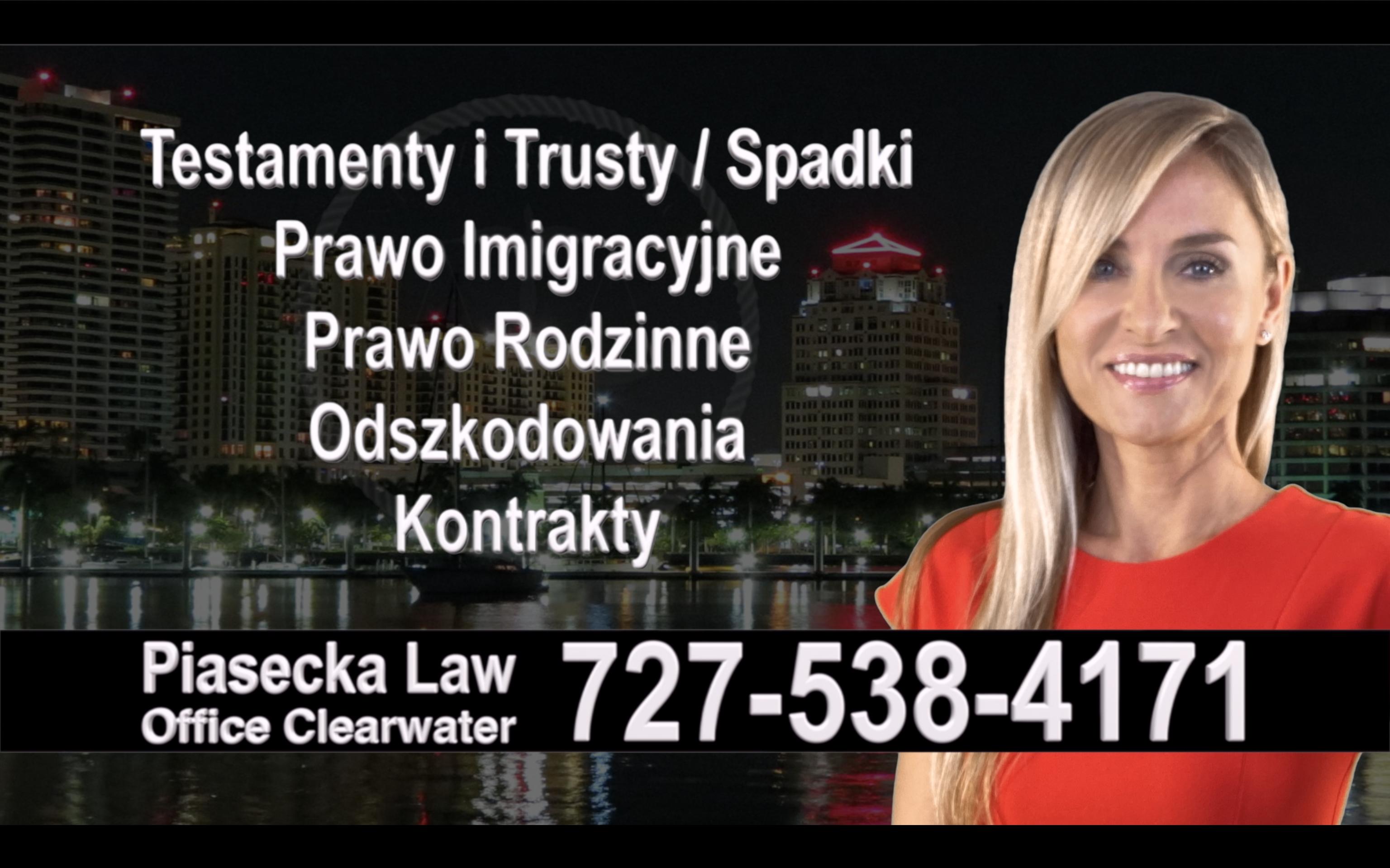 Tampa Bay Polski, Prawnik, Adwokat, Testamenty, Trusty, Testament, Trust, Prawo, Spadkowe, Imigracyjne, Rodzinne, Rozwód, Wypadki, Agnieszka Piasecka