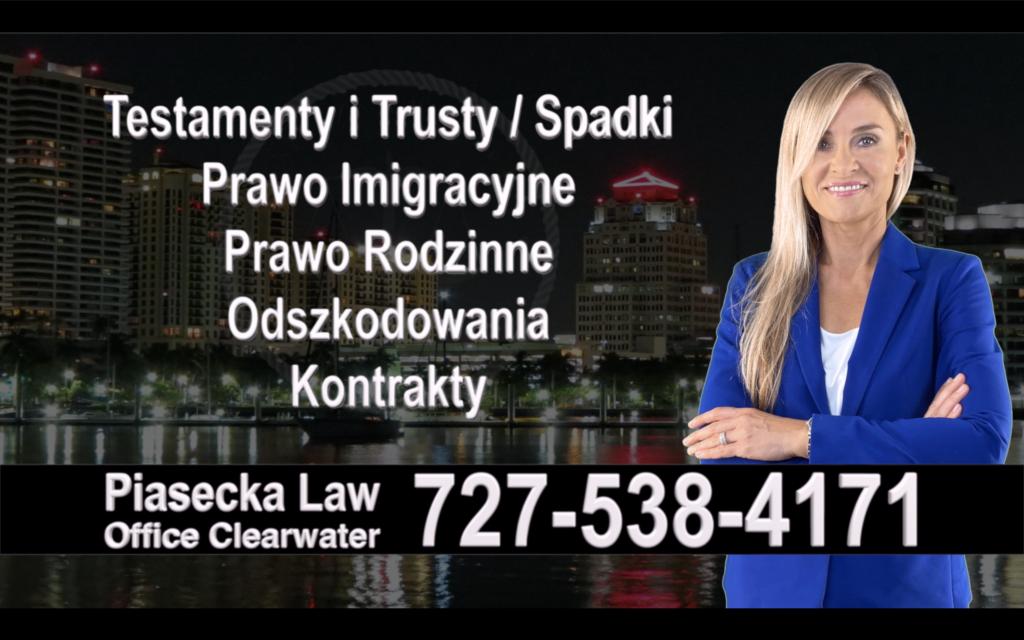 Dade City Polski, Prawnik, Adwokat, Testamenty, Trusty, Testament, Trust, Prawo, Spadkowe, Imigracyjne, Rodzinne, Rozwód, Wypadki, Agnieszka Piasecka