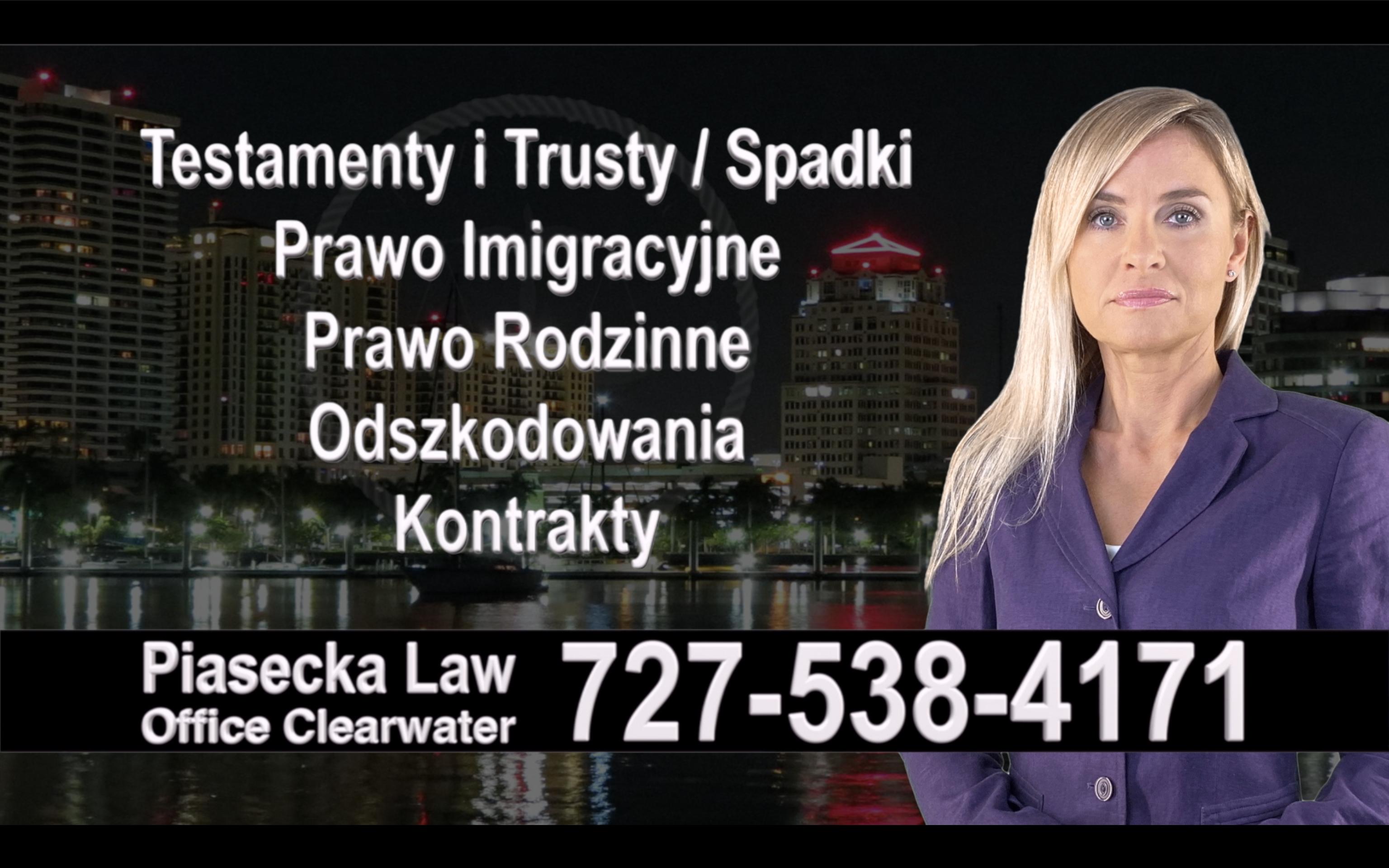 Bay Pines Polski, Prawnik, Adwokat, Testamenty, Trusty, Testament, Trust, Prawo, Spadkowe, Imigracyjne, Rodzinne, Rozwód, Wypadki, Agnieszka Piasecka