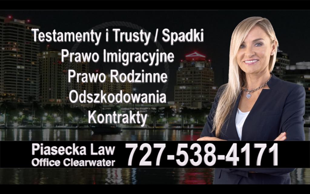 Bradenton Polski, Prawnik, Adwokat, Testamenty, Trusty, Testament, Trust, Prawo, Spadkowe, Imigracyjne, Rodzinne, Rozwód, Wypadki, Agnieszka Piasecka