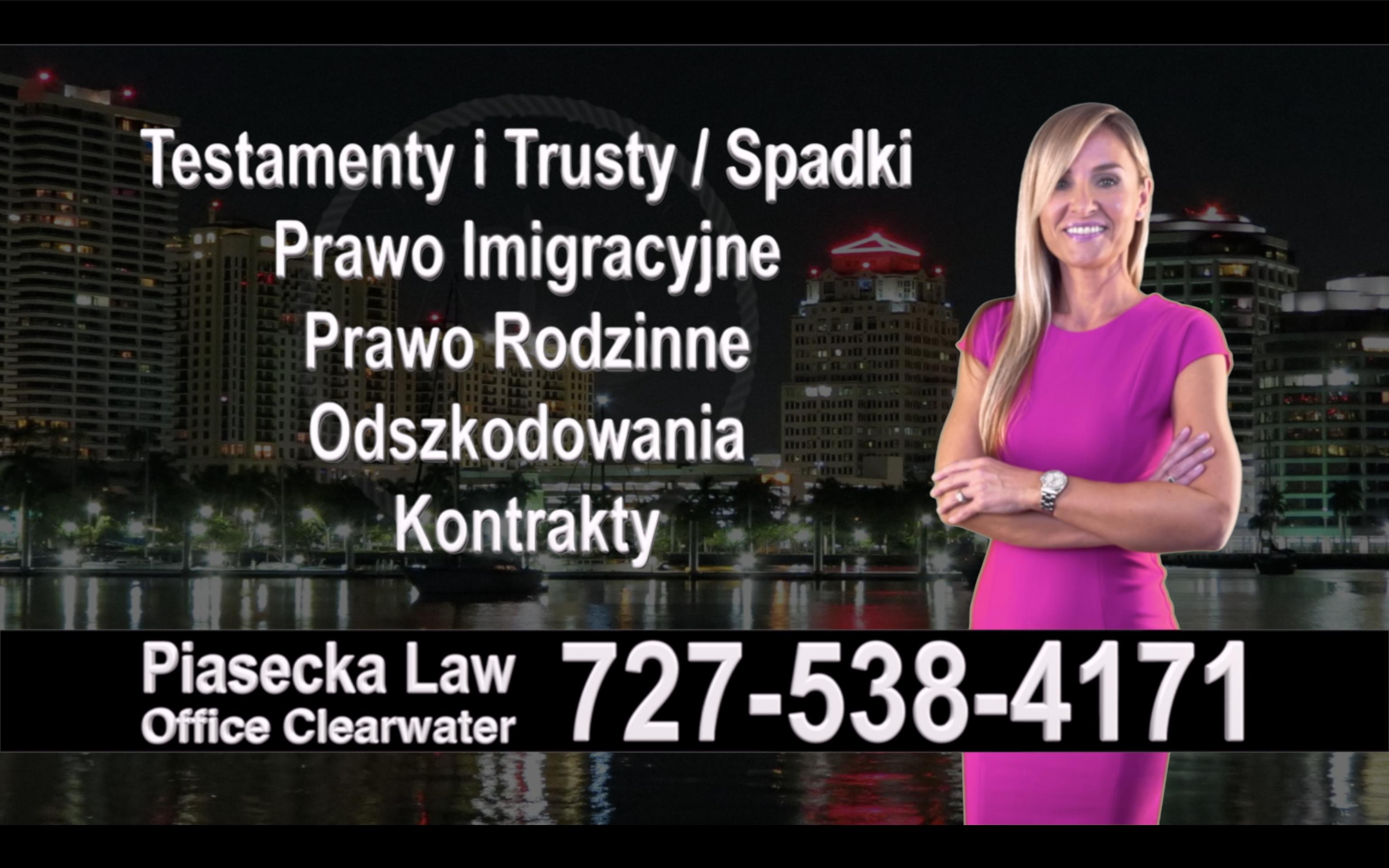 St. Pete Beach Polski, Prawnik, Adwokat, Testamenty, Trusty, Testament, Trust, Prawo, Spadkowe, Imigracyjne, Rodzinne, Rozwód, Wypadki, Agnieszka Piasecka