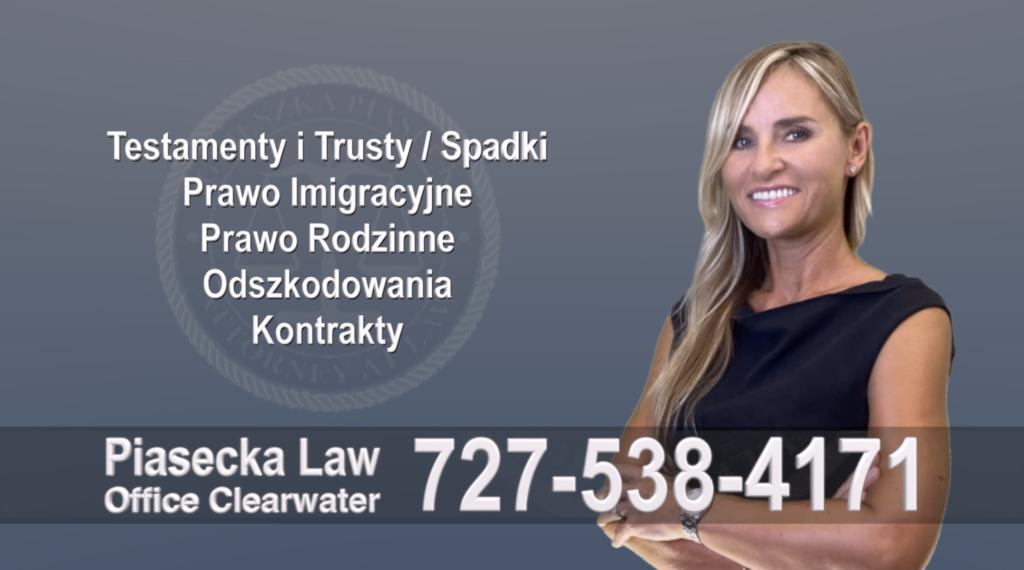 Westchase Polish, Attorney, Polski, Prawnik, Polscy, Prawnicy, Adwokaci, Adwokat, Polskojęzyczny, Testamenty, Trusty, Prawo Spadkowe & Imigracyjne, Rodzinne, Odszkodowania, Kontrakty, Attorney