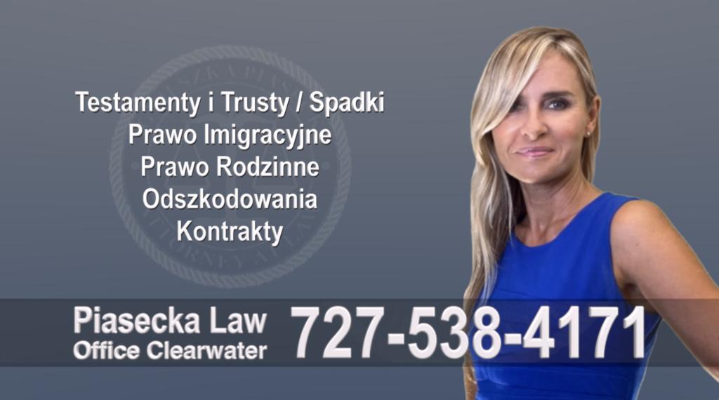 Bradenton Polish, Attorney, Polski, Prawnik, Polscy, Prawnicy, Adwokaci, Adwokat, Polskojęzyczny, Testamenty, Trusty, Prawo, Spadkowe, Imigracyjne Rodzinne, Odszkodowania, Kontrakty, Attorney