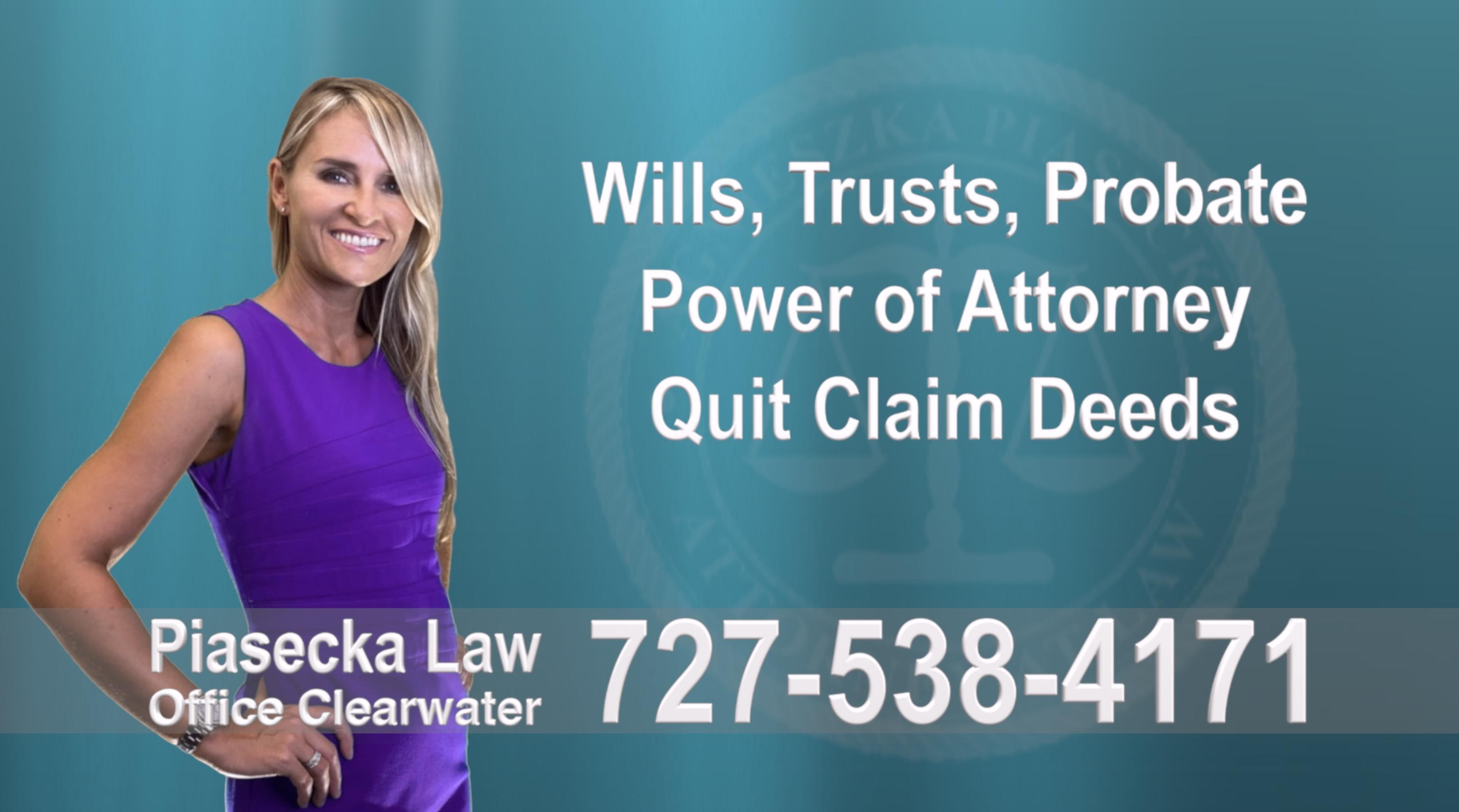 Wills, Trusts, Power of Attorney, Will, Testament, Trust, POA, Deed, Deeds, Quitclaim, Quit Claim, Attorney, Lawyer, Prawnik, Adwokat, Polski, Polish, Agnieszka, Aga, Piasecka